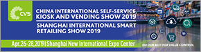 The China International Self-service, Kiosk and Vending Show 2019